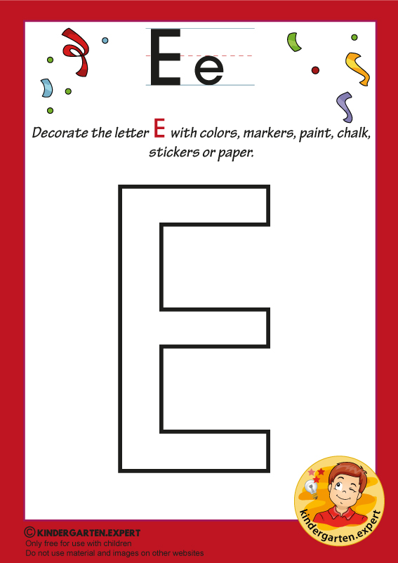 Decorate the capital letter E with colors, markers, paint, chalk,, kindergarten.expert, free printable