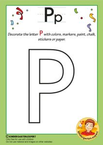 Decorate the capital letter P with colors, markers, paint, chalk,, kindergarten expert, free printable